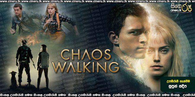 Chaos Walking (2021) Sinhala Sub