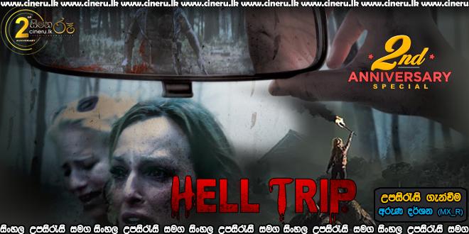 Hell Trip 2018 Sinhala Sub