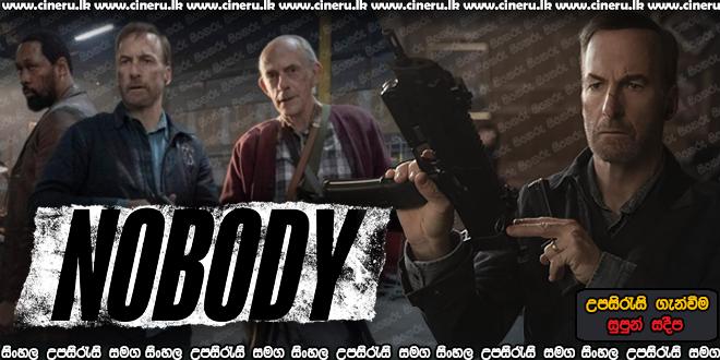 Nobody 2021 Sinhala Sub