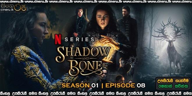 Shadow and Bone (2021) S01E08 Sinhala Sub