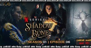 Shadow and Bone (2021) S01E06 Sinhala Subtitles