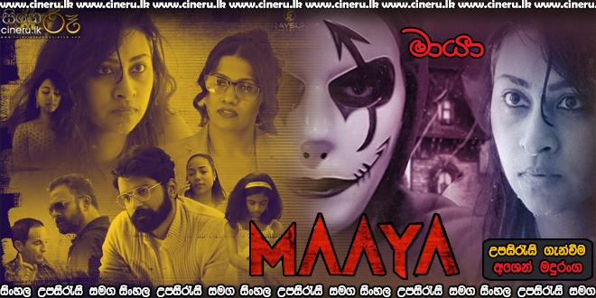 Maaya 2021 Sinhala Sub