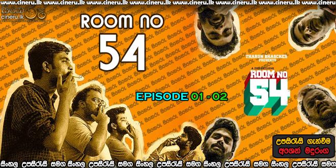 Room No 54 (2021) E01-E02 Sinhala Sub
