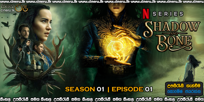 Shadow and Bone 2021 S01E01 Sinhala Sub
