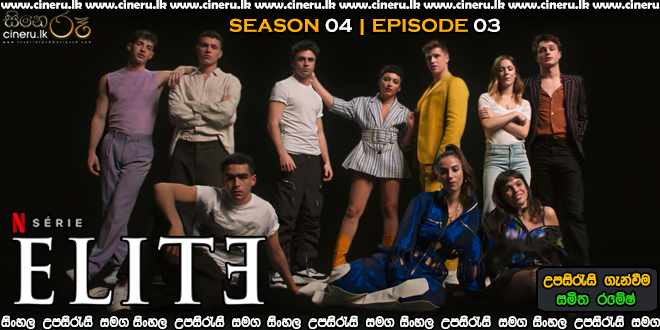 Elite (2021) S04 E03 Sinhala Subtitles
