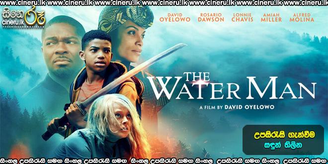The Water Man 2020 Sinhala Sub