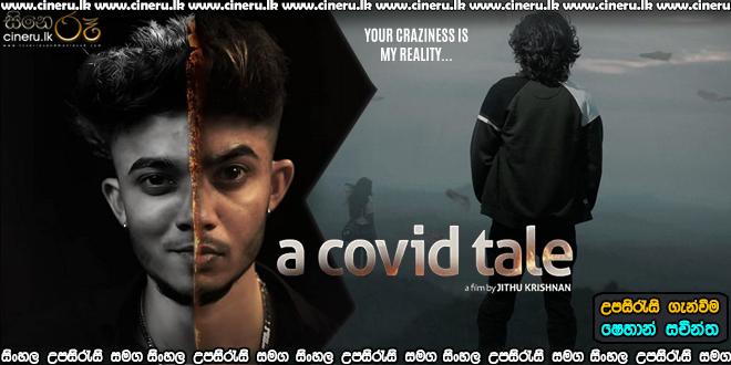 A Covid Tale 2020 Sinhala Sub