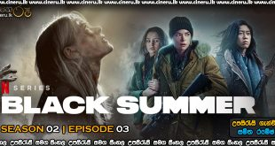 Black Summer (2021) S2 E3 Sinhala Subtitles