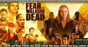 Fear the Walking Dead 2017 S03E01 Sinhala Sub