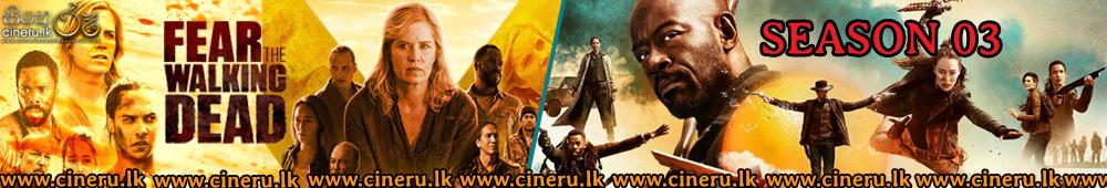 Fear the Walking Dead 2017 Season 03 Sinhala Subtitles