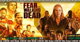 Fear the Walking Dead 2017 S03E02 Sinhala Sub