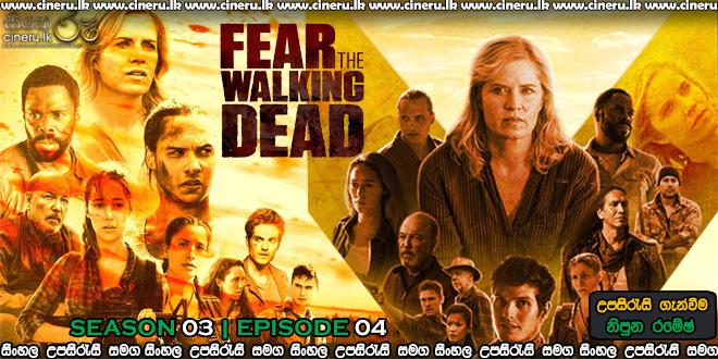 Fear the Walking Dead 2017 S03E04 Sinhala Sub