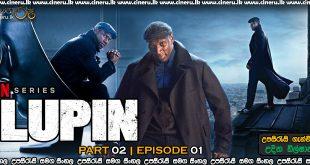 Lupin 2021 Part 2 E01 Sinhala Subtitles