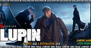 Lupin 2021 Part 2 E03 Sinhala Subtitles