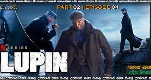 Lupin 2021 Part 2 E04 Sinhala Sub