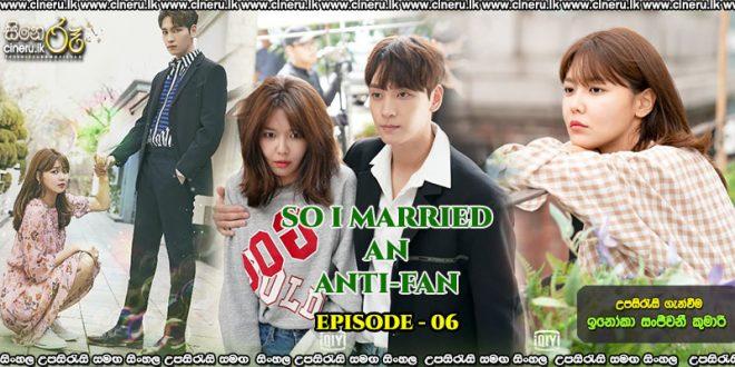 So I Married the Anti-fan (2021) E6