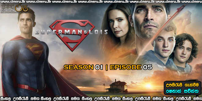 Superman & Lois 2021 S01E05 Sinhala Sub