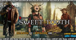 Sweet Tooth 2021 S01E06 Sinhala Sub