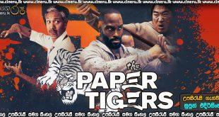 The Paper Tigers 2021 Sinhala Sub