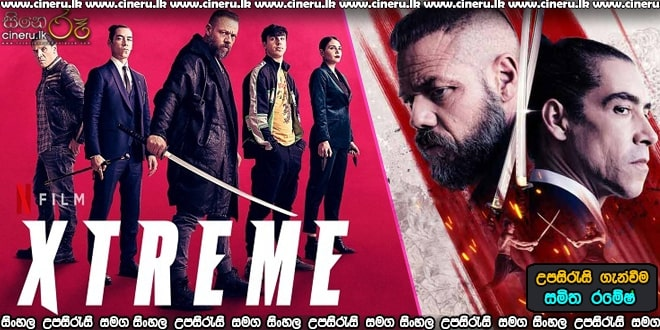 Xtreme (2021) Sinhala Subtitles