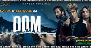 Dom (2021) S01E03 Sinhala Subtitles