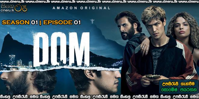 Dom 2021 S01E01 Sinhala Sub