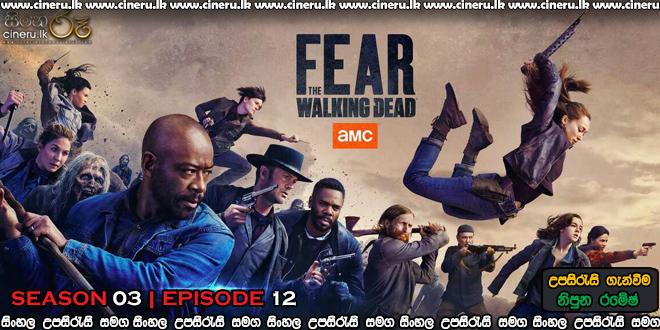 Fear the Walking Dead 2017 S03E12 Sinhala Sub