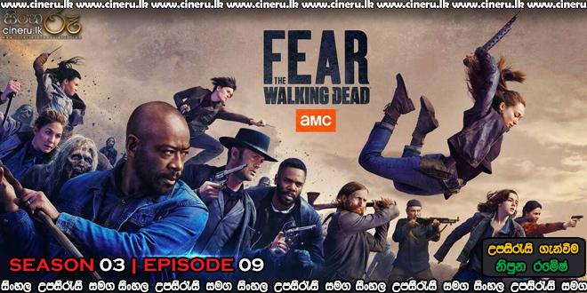 Fear the Walking Dead 2017 S03E09 Sinhala Sub
