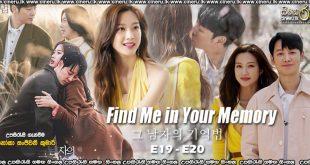 Find Me in Your Memory (2020) E19-E20 Sinhala Subtitles