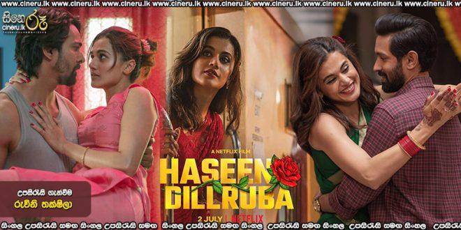 Haseen Dillruba 2021 Sinhala Sub