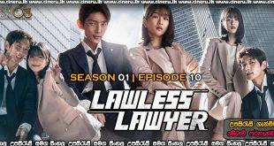 Lawless Lawyer (2018) S01E10 Sinhala Subtitles