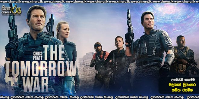 The Tomorrow War (2021) Sinhala Subtitles