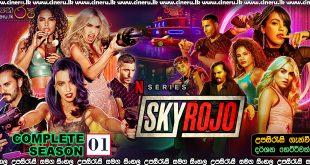 Sky Rojo 2021 Sinhala Subtitles