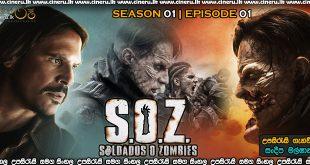 S O Z Soldados o Zombies 2021 S01E01 Sinhala Sub