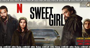 Sweet Girl (2021) Sinhala Subtitles