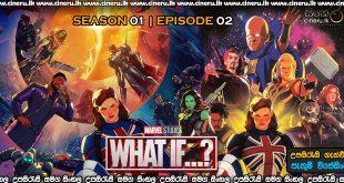 What If 2021 S01E02 Sinhala Sub