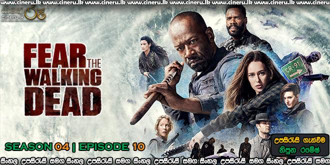 Fear the Walkin Dead (2018) S04E10 Sinhala Subtitles