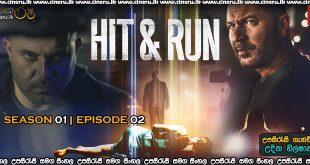 Hit & Run (2021) S01E02 Sinhala Subtitles