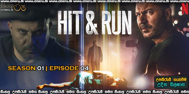 Hit & Run (2021) S01E04 Sinhala Subtitles