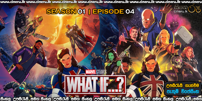 What If (2021) S01E04 Sinhala Subtitle