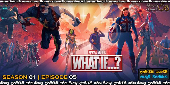 What If (2021) S01E05 Sinhala Subtitle